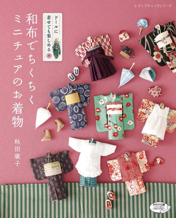 Miniature kimono sewed with Japanese cloth to enjoy wearing a doll