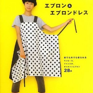 Yoshiko Tsukiori's Straight Stitch Apron and Apron Dresses