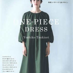 Yoshiko Tsukiori's One Piece Dresses - Japanese Sewing Book