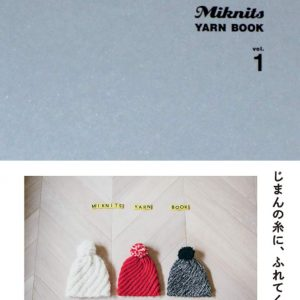 Miknits YARN BOOK vol.1 - Mariko Mikuni - Japanese knitting design